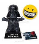 SW DARTH VADER LOVE YOU SITH MUCH WISECRACKS
