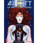 Ai City - La Notte Dei Cloni - Dvd