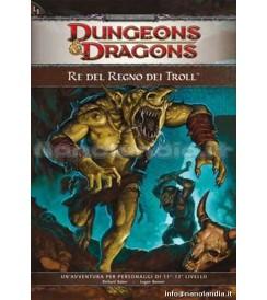 GR D&D 4.0 Ed. - Il Re del Regno dei Troll